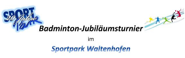 anlasslich des 20 jahrigen bestehens des sportpark waltenhofen richten wir am 7 oktober 2017 ein badminton jubilaumsturnier fur zwei leistungsgruppen